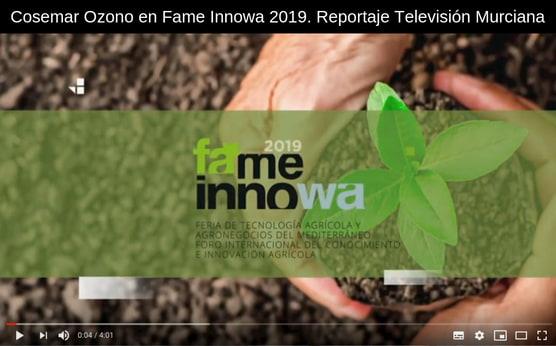 Cosemar Ozono en Fame Innowa 2019. Reportaje Televisión Murciana